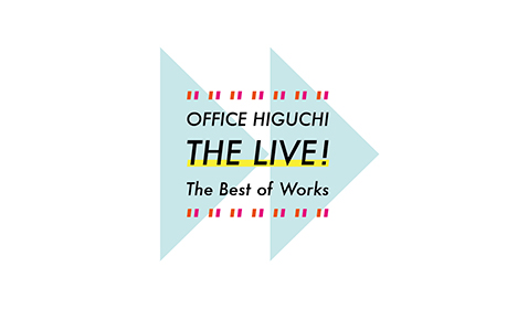 OFFICE HIGUCHI THE LIVE!