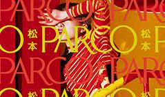 松本PARCO 35th ANNIVERSARY